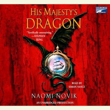 His Majesty's Dragon (Book 1)