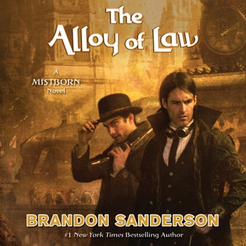 Mistborn: The Alloy of Law (Book 4)