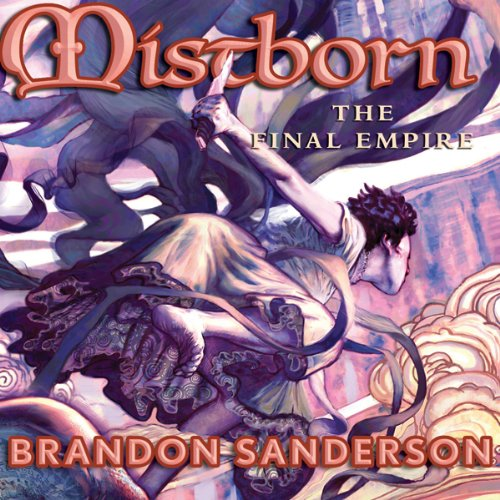 Mistborn: The Final Empire (Book 1)