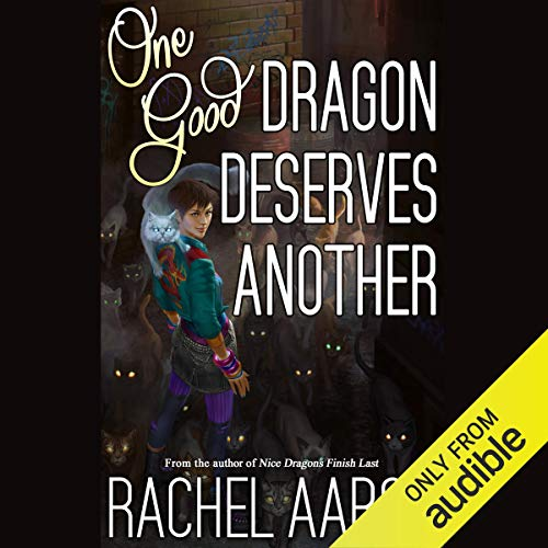 One Good Dragon Deserves Another (Book 2)