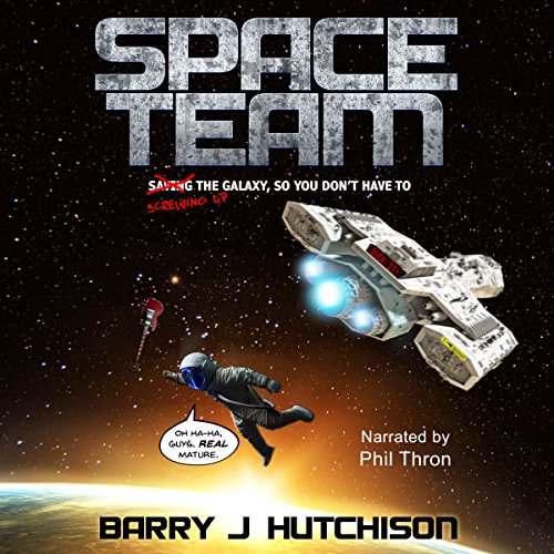 Space Team (Book 1)