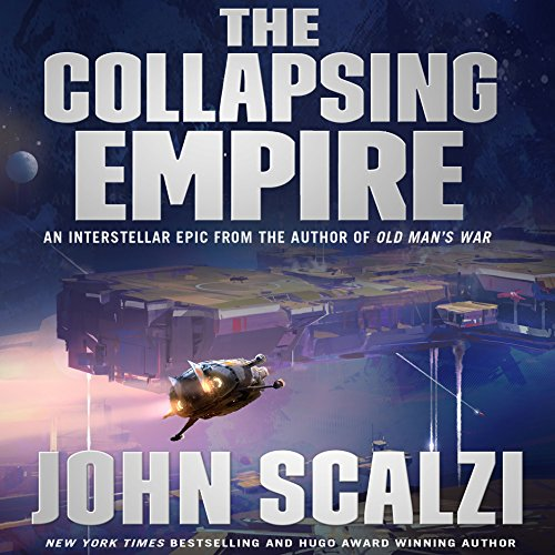 The Collapsing Empire (Book 1)