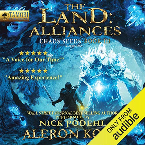 The Land: Alliances: A LitRPG Saga (Book 3)